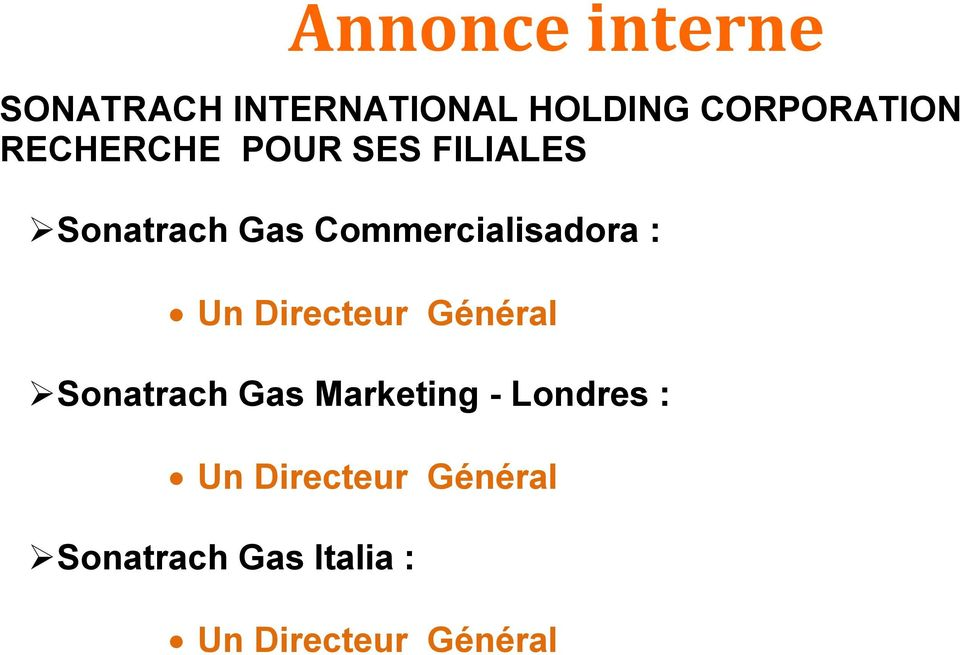 Commercialisadora : Sonatrach Gas