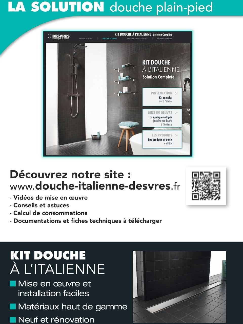 kit douche l italienne la solution pour votre douche. Black Bedroom Furniture Sets. Home Design Ideas