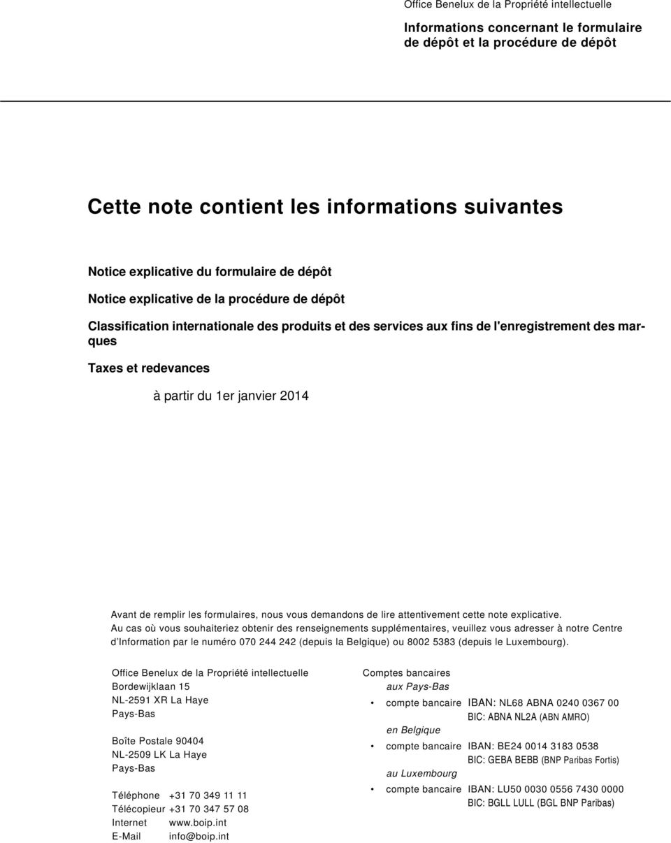 demandons de lire attentivement cette note explicative.
