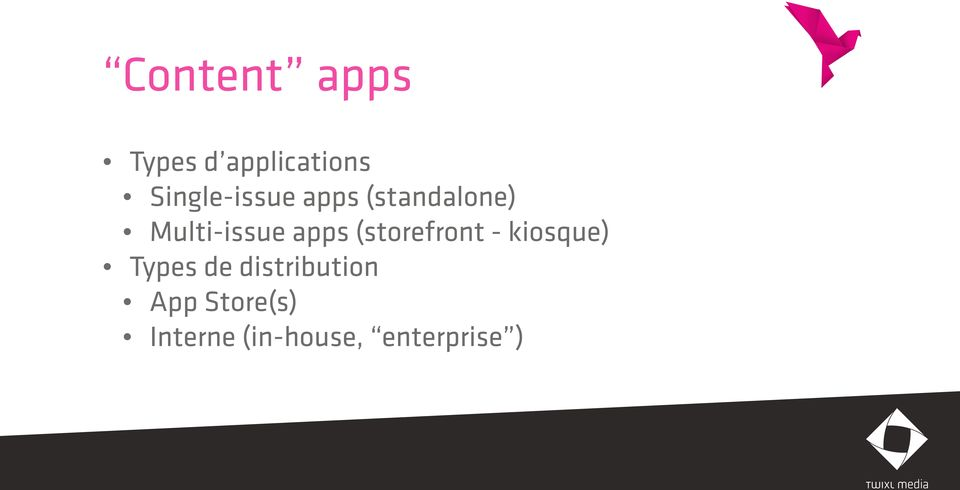 apps (storefront - kiosque) Types de