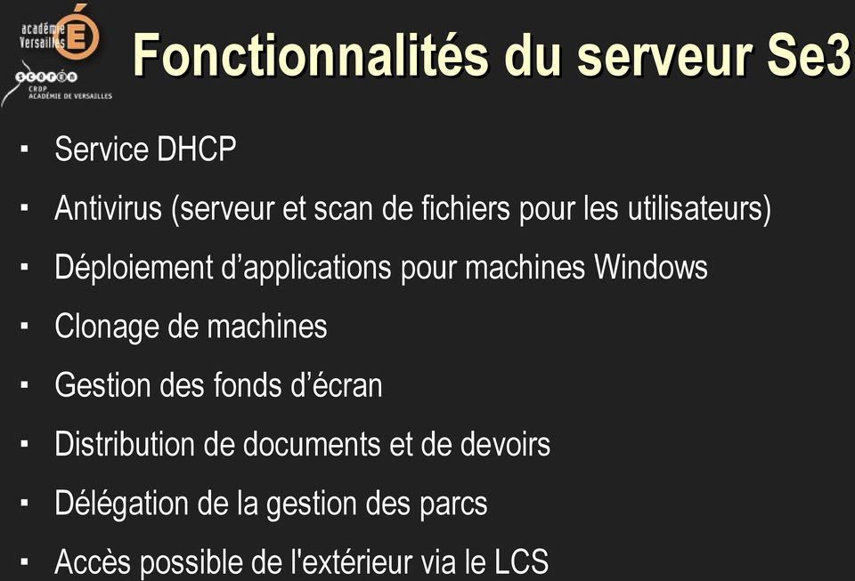 Windows Clonage de machines Gestion des fonds d écran Distribution de