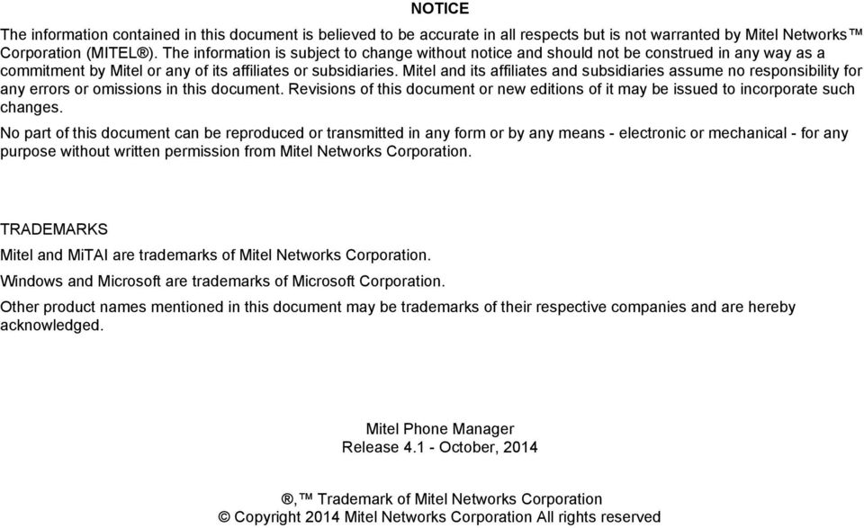 Mitel and its affiliates and subsidiaries assume no responsibility for any errors or omissions in this document.
