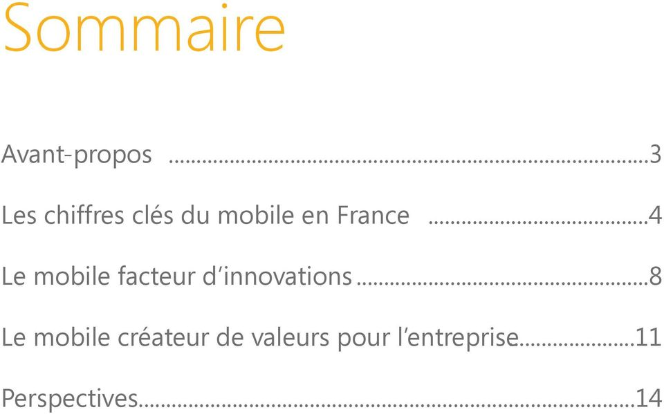 ..4 Le mobile facteur d innovations.