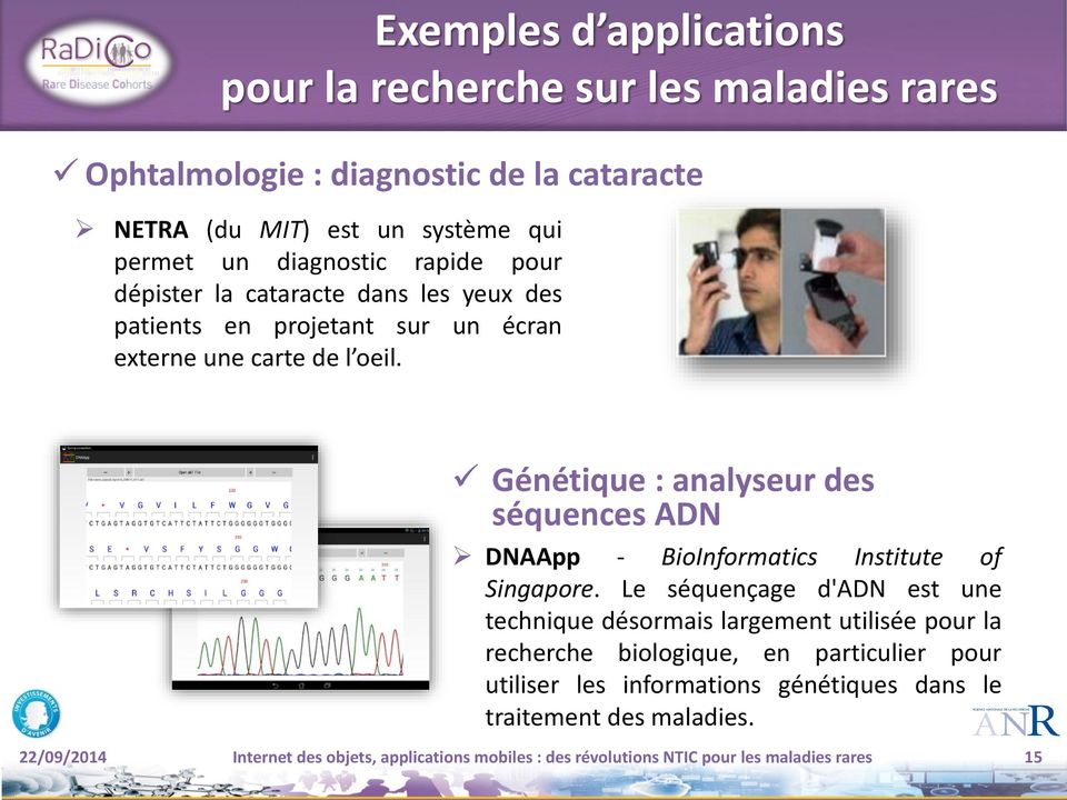 Génétique : analyseur des séquences ADN DNAApp - BioInformatics Institute of Singapore.