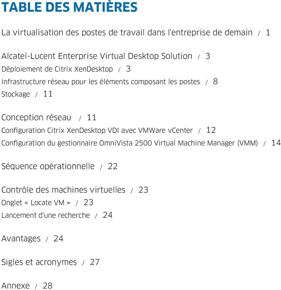 Configuration Citrix XenDesktop VDI avec VMWare vcenter / 12 Configuration du gestionnaire OmniVista 2500 Virtual Machine Manager (VMM) / 14 Séquence
