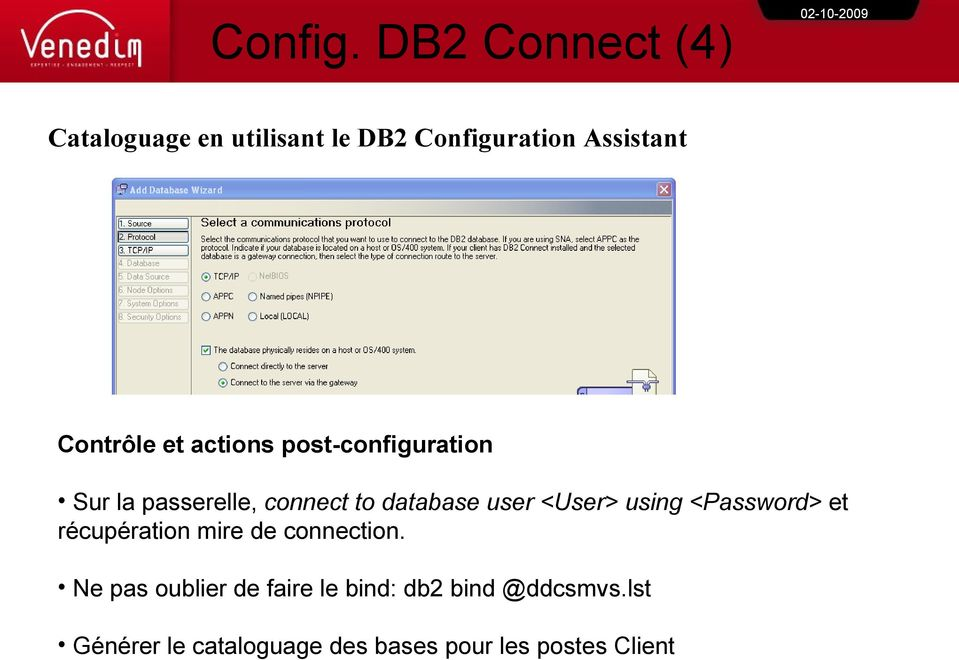 actions post-configuration Sur la passerelle, connect to database user <User> using