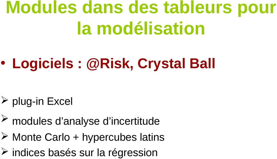 modules d analyse d incertitude Monte Carlo +