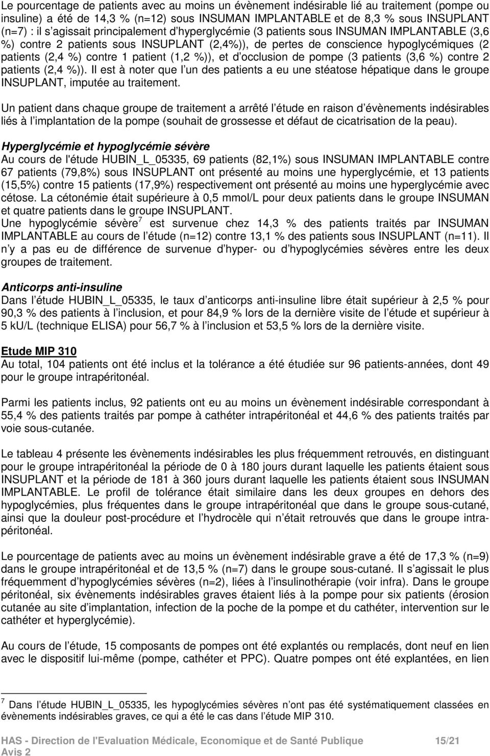 patient (1,2 %)), et d occlusion de pompe (3 patients (3,6 %) contre 2 patients (2,4 %)).