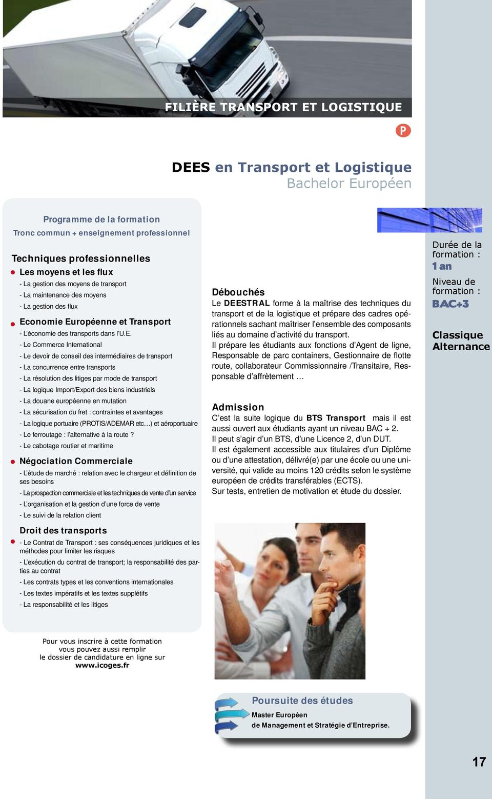 P DEES en Transport et Logistique Bacheor Européen - L économie des transports dans U.E. - Le Commerce Internationa - Le devoir de consei des intermédiaires de transport - La concurrence entre