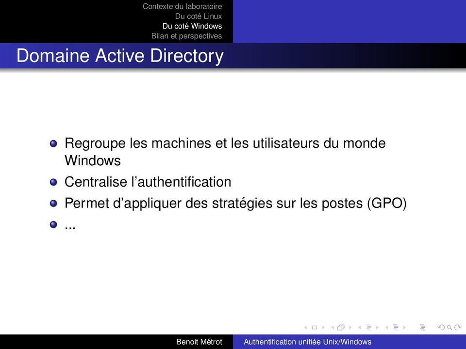Windows Centralise l authentification