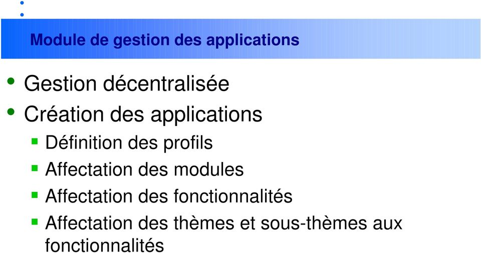 profils Affectation des modules Affectation des