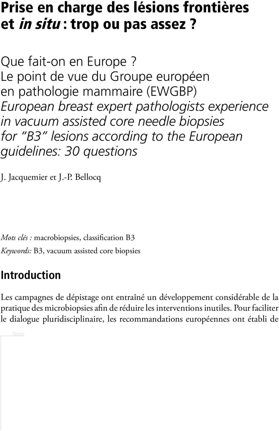 according to the European guidelines: 30 questions J. Jacquemier et J.-P.