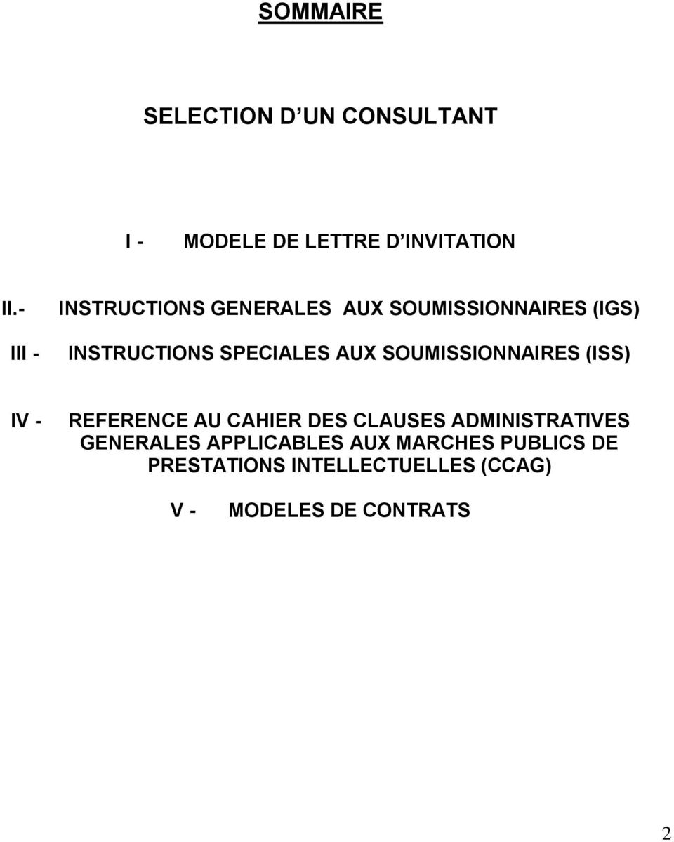 SOUMISSIONNAIRES (ISS) IV - REFERENCE AU CAHIER DES CLAUSES ADMINISTRATIVES
