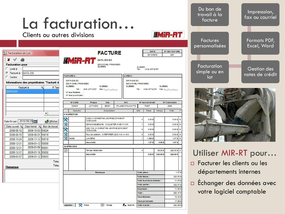 Facturation simple ou en lot Gestion des notes de crédit Facturer les clients