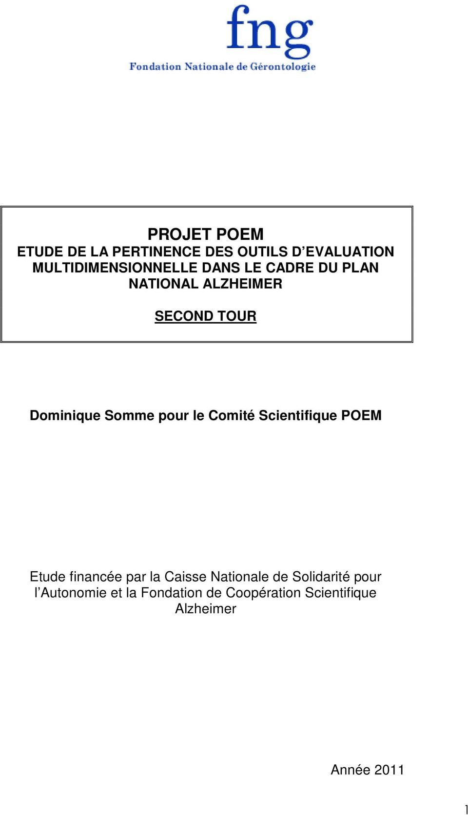 Comité Scientifique POEM Etude financée par la Caisse Nationale de Solidarité