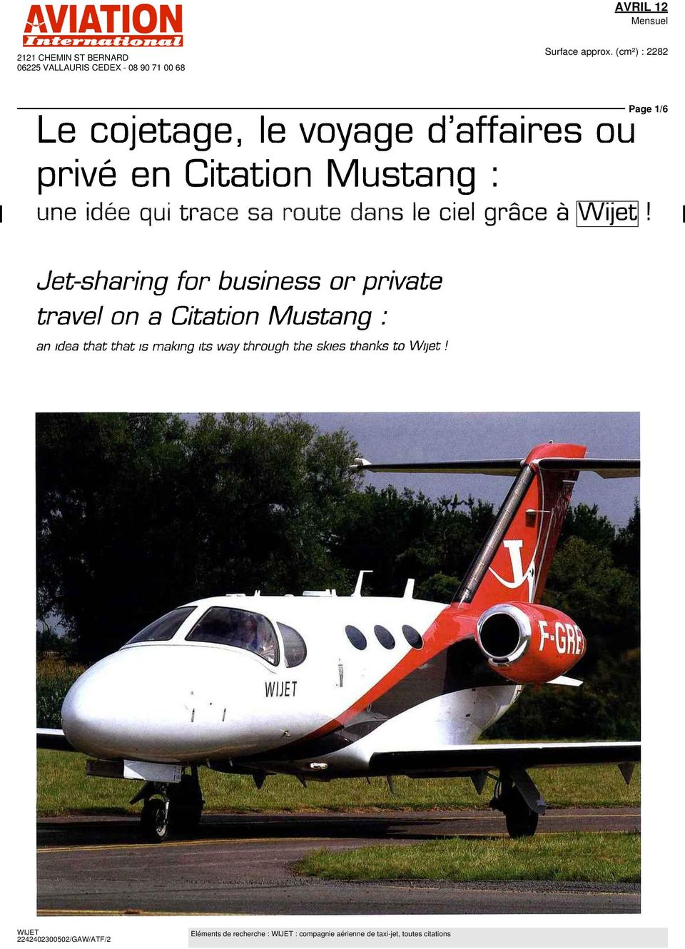 Page 1/6 Jet-sharing for business or private travel on a Citation Mustang : an