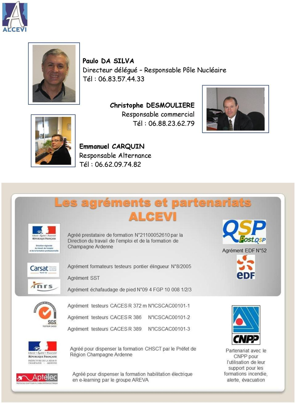 33 Christophe DESMOULIERE Responsable commercial