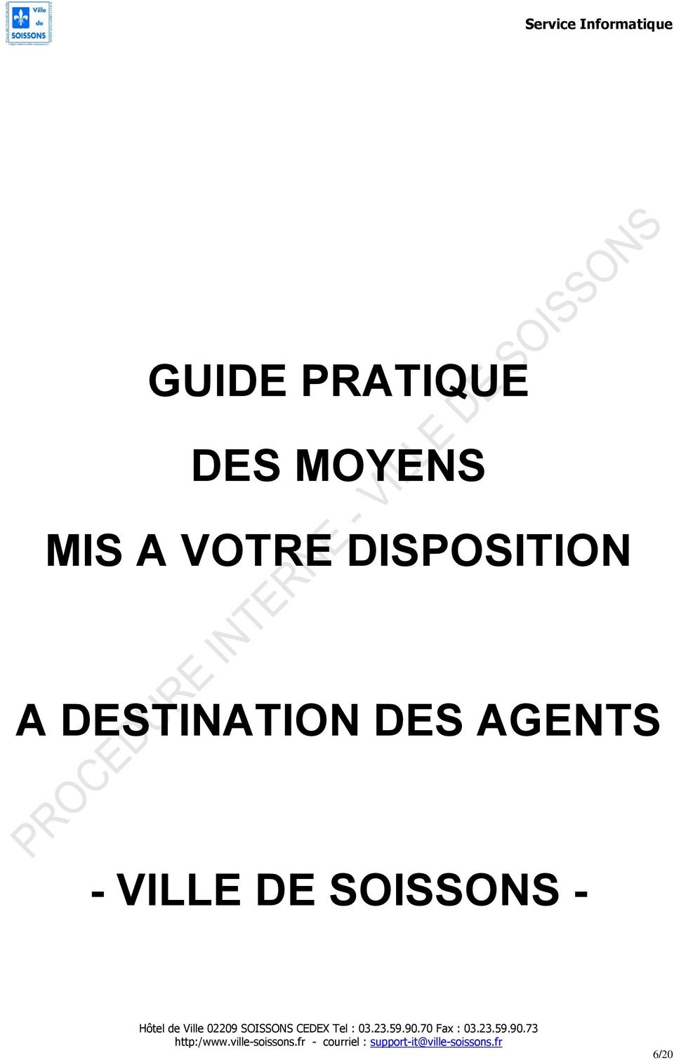 DESTINATION DES AGENTS -
