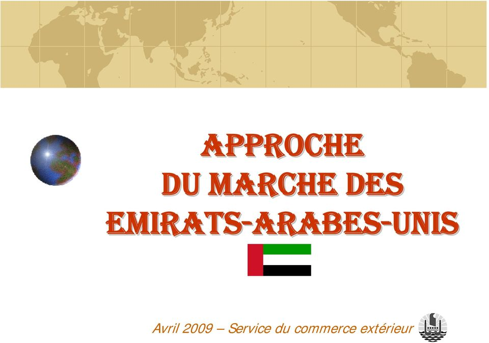 ARABES-UNIS Avril 2009