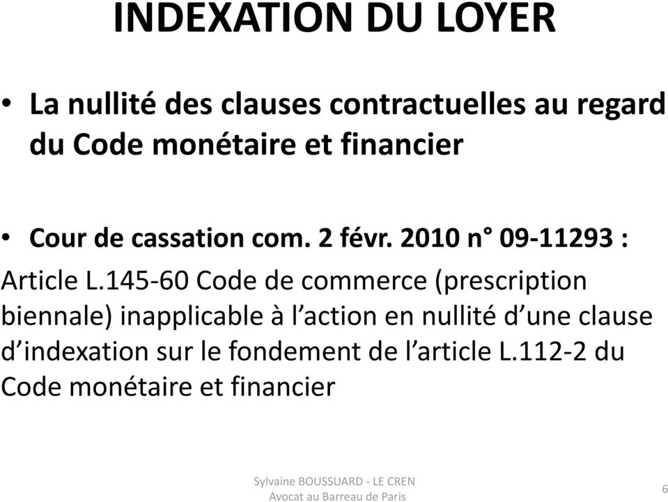 145 60 Code de commerce (prescription biennale) inapplicable à l action en nullité d