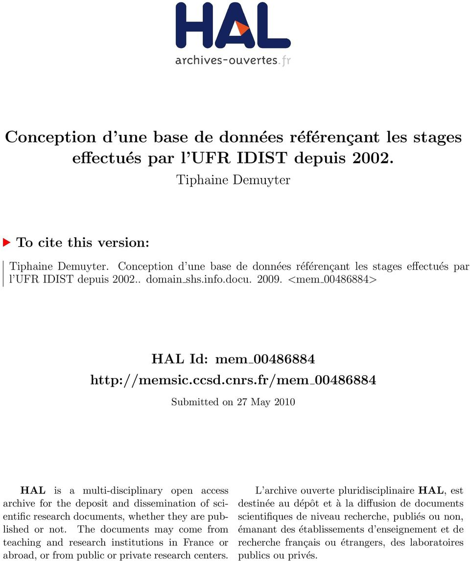 fr/mem 00486884 Submitted on 27 May 2010 HAL is a multi-disciplinary open access archive for the deposit and dissemination of scientific research documents, whether they are published or not.