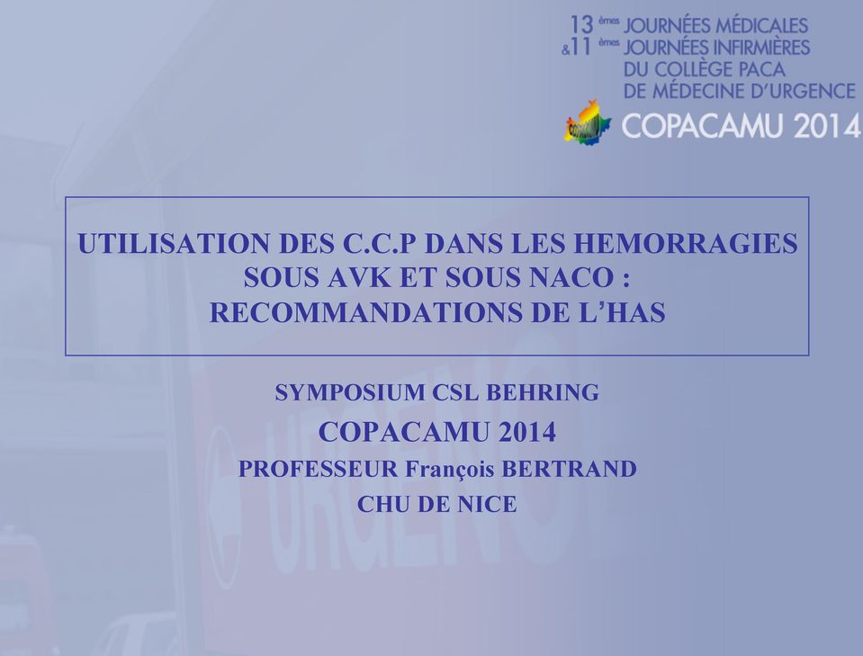NACO : RECOMMANDATIONS DE L HAS SYMPOSIUM