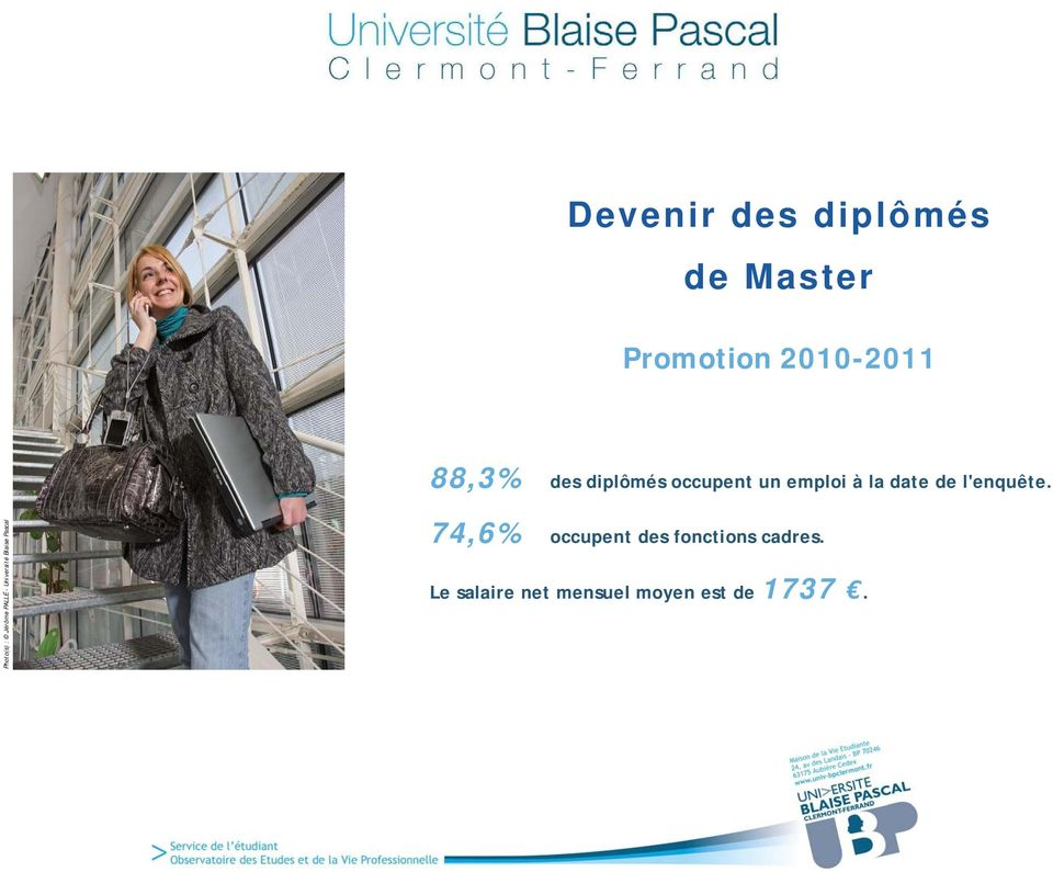 Photo(s) : Jérôme PALLÉ - Université Blaise Pascal 74,6%