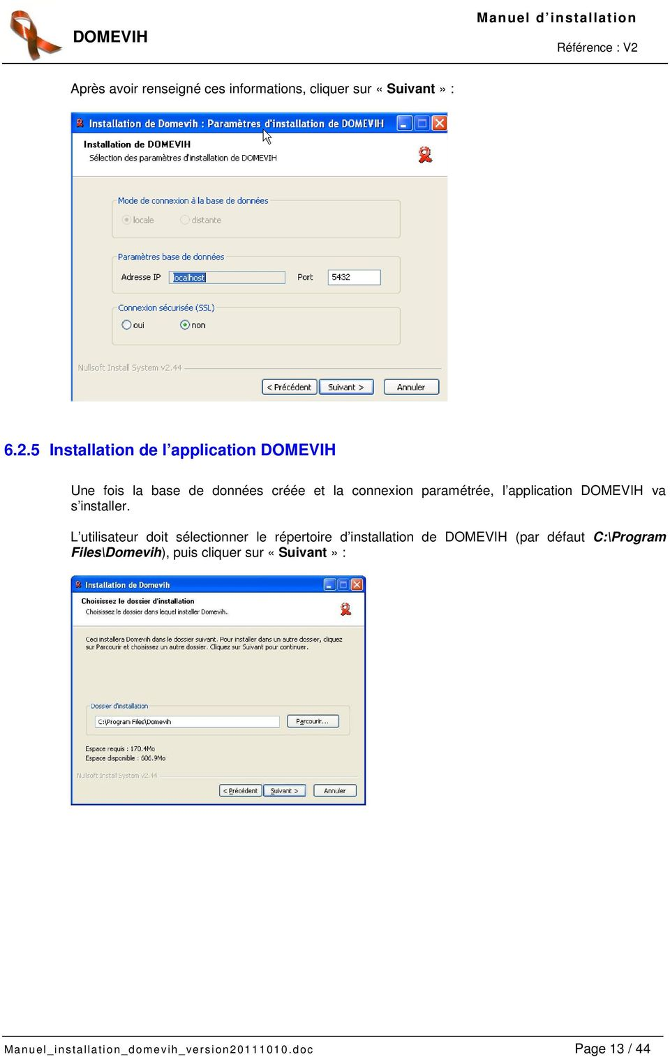 l application DOMEVIH va s installer.