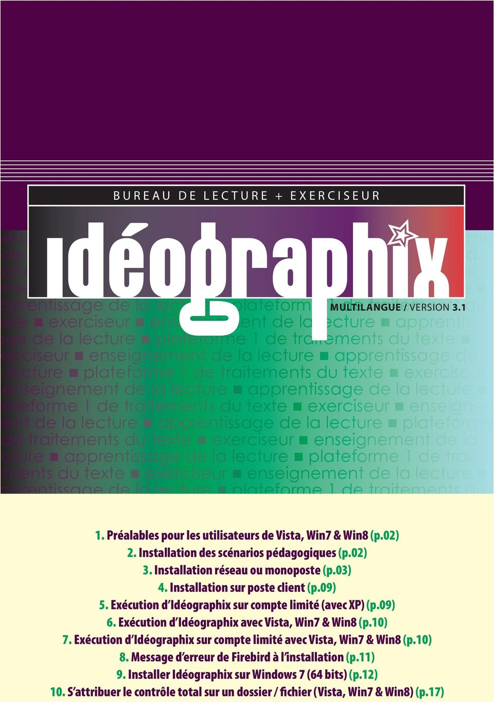de la lecture plateforme 1 MULTILANGUE de traitements / VERSION 3.1du texte exerciseur enseignement de la lecture apprentissage de la  de la  de la  1.