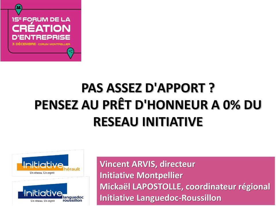 INITIATIVE Vincent ARVIS, directeur Initiative