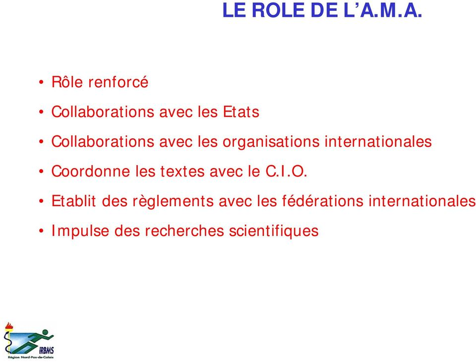 Collaborations avec les organisations internationales