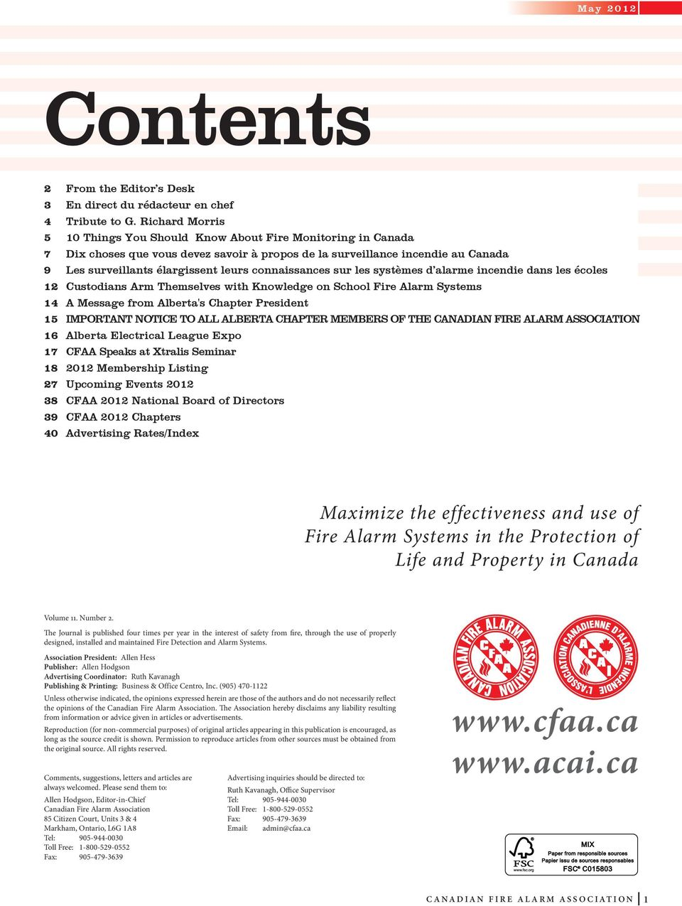 connaissances sur les systèmes d alarme incendie dans les écoles 12 Custodians Arm Themselves with Knowledge on School Fire Alarm Systems 14 A Message from Alberta's Chapter President 15 Important