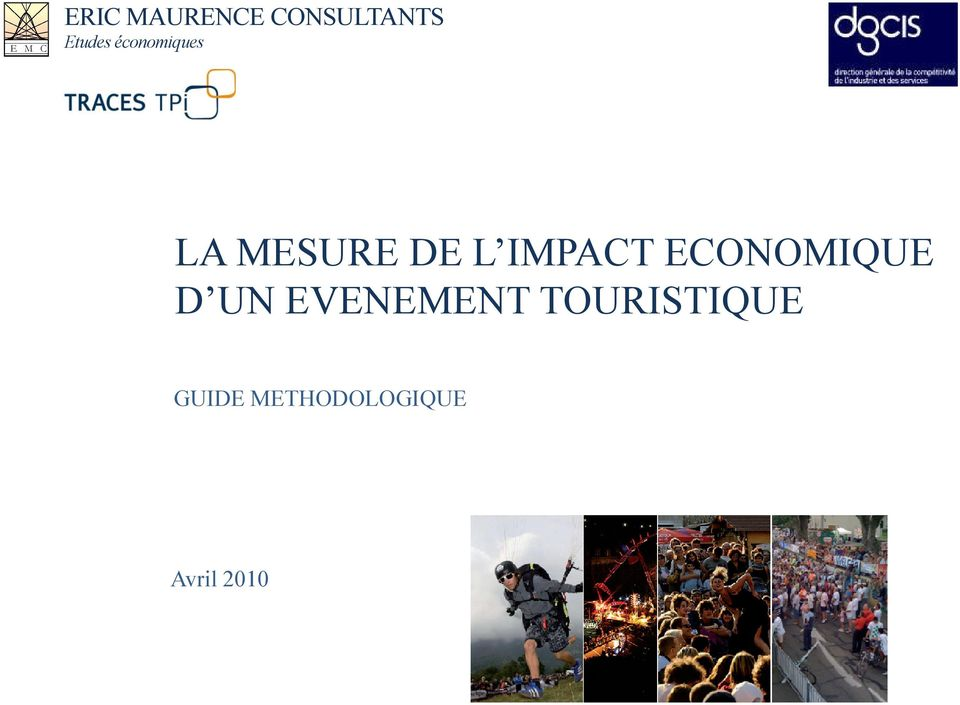 IMPACT ECONOMIQUE D UN EVENEMENT