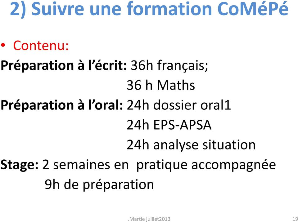 dossier oral1 24h EPS-APSA 24h analyse situation Stage: 2