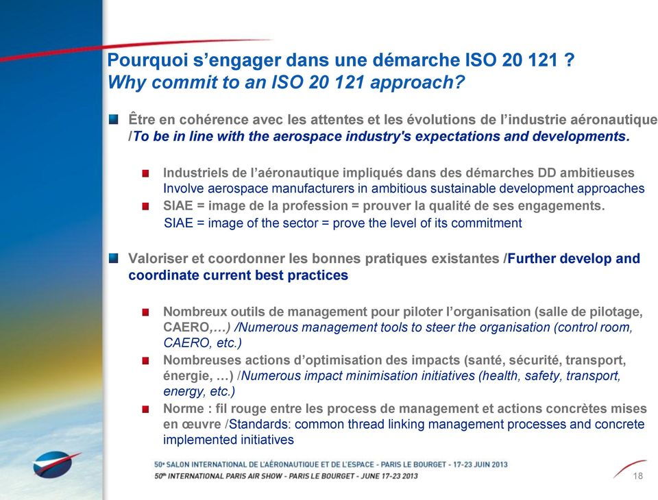 Industriels de l aéronautique impliqués dans des démarches DD ambitieuses Involve aerospace manufacturers in ambitious sustainable development approaches SIAE = image de la profession = prouver la