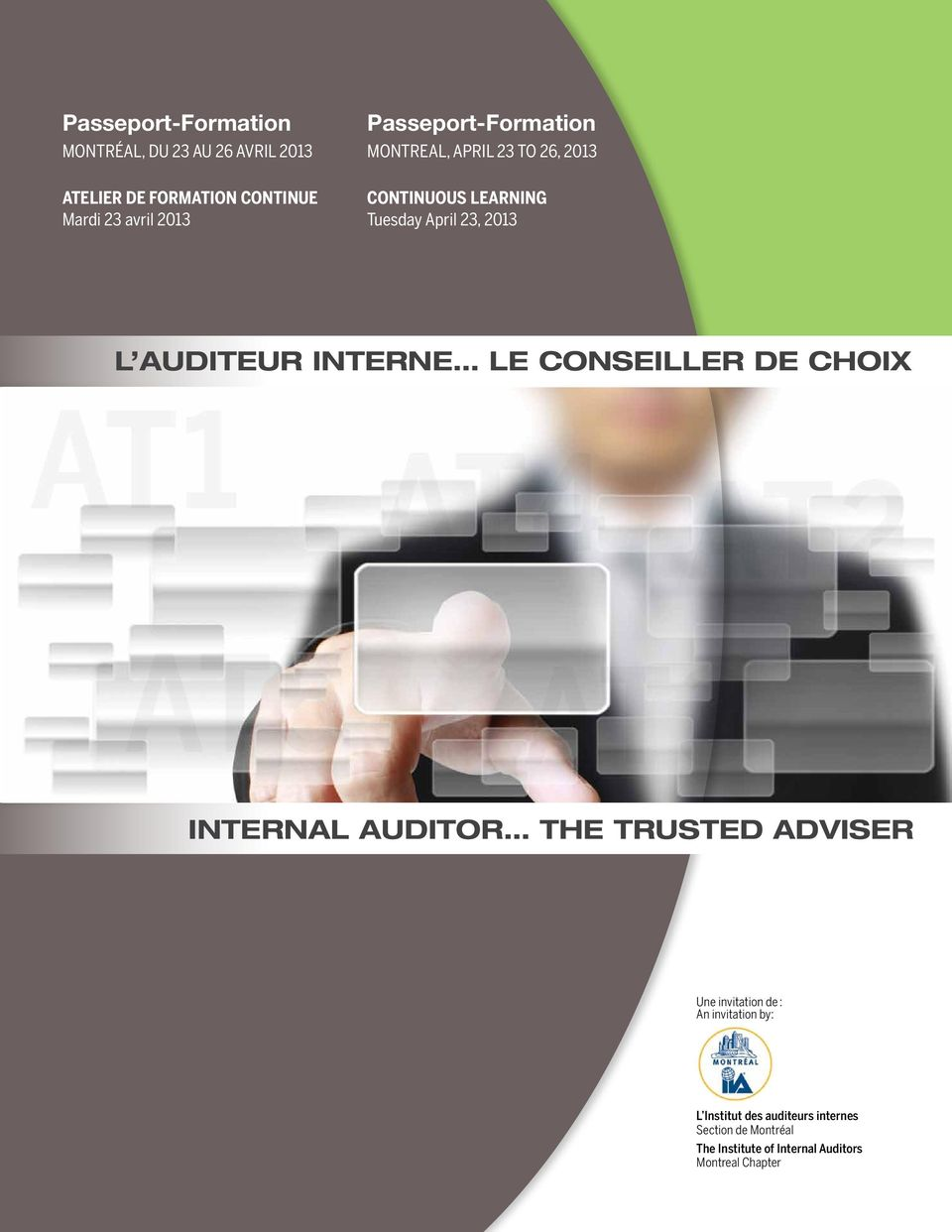 interne Le conseiller de choix internal auditor the trusted adviser Une invitation de : An invitation