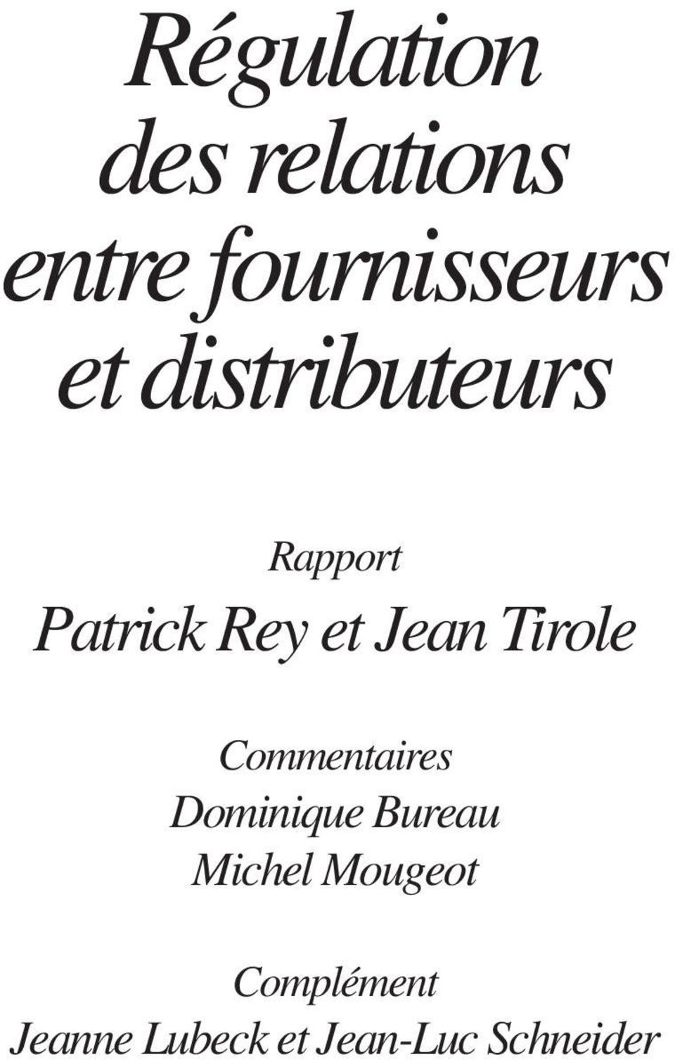 Tirole Commentaires Dominique Bureau Michel