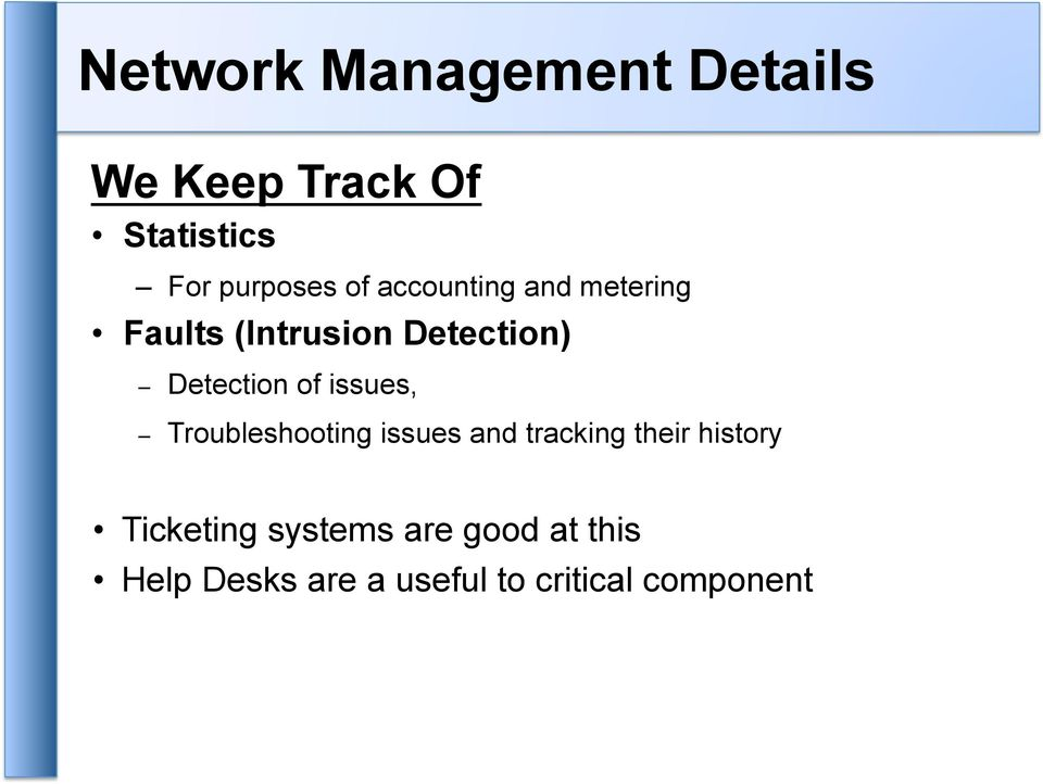issues, Troubleshooting issues and tracking their history Ticketing
