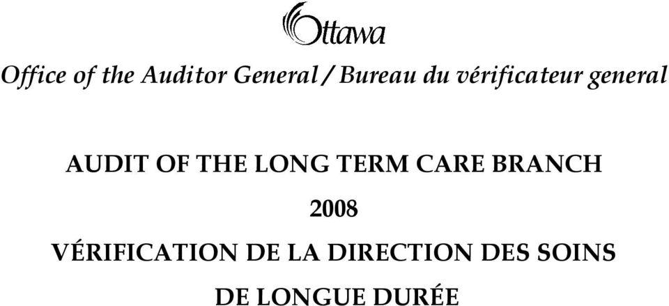 LONG TERM CARE BRANCH 2008 VÉRIFICATION