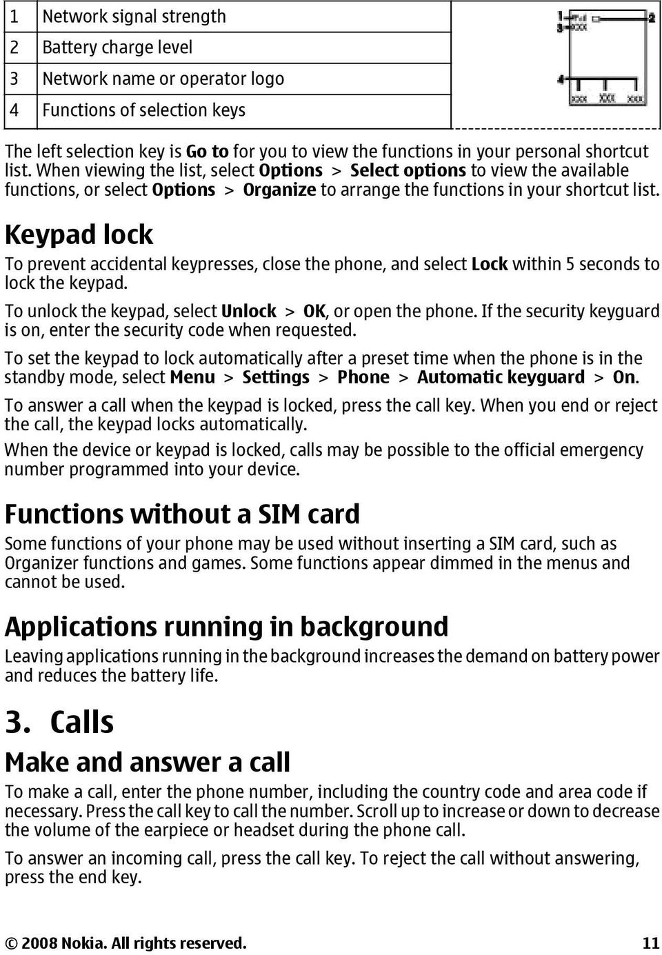 Keypad lock To prevent accidental keypresses, close the phone, and select Lock within 5 seconds to lock the keypad. To unlock the keypad, select Unlock > OK, or open the phone.