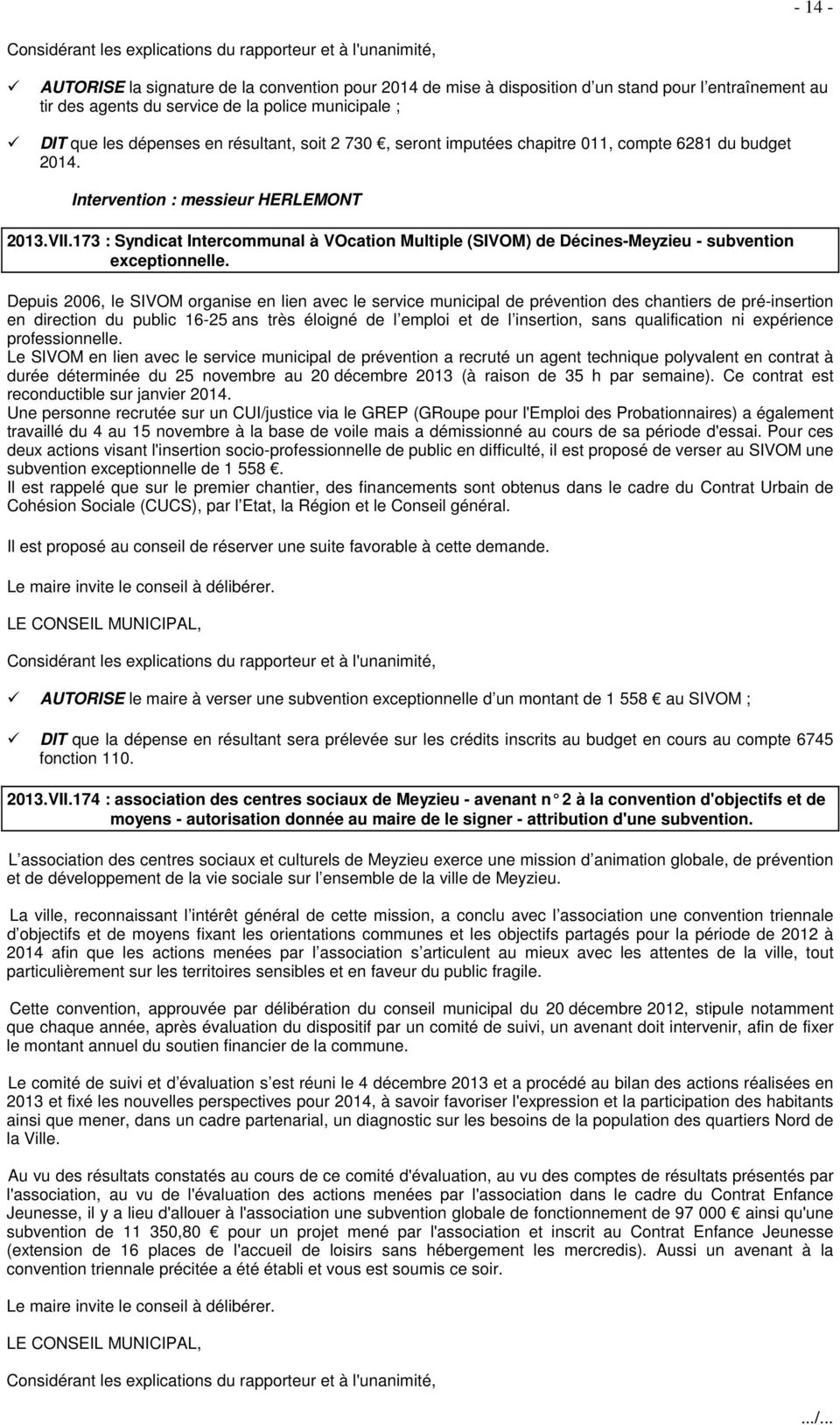 173 : Syndicat Intercommunal à VOcation Multiple (SIVOM) de Décines-Meyzieu - subvention exceptionnelle.