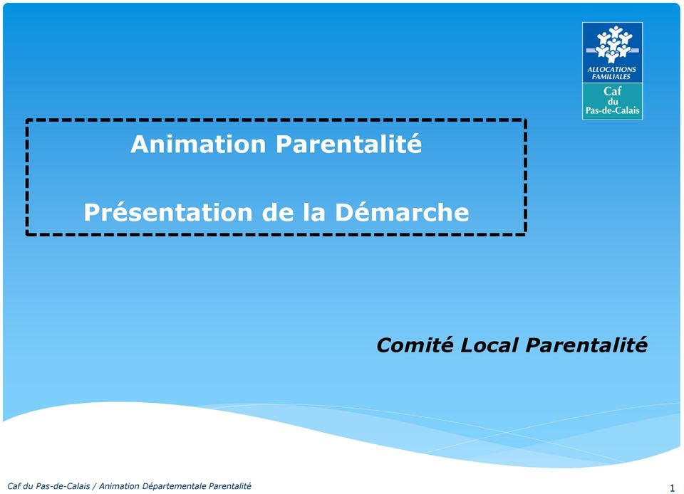 Comité Local Parentalité Caf du