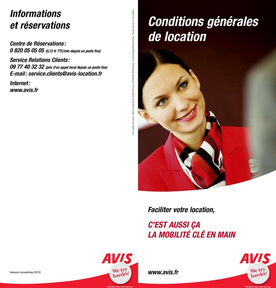 location.fr Internet: www.avis.fr Avis Location de voiture - SAS au capital de 27.738.