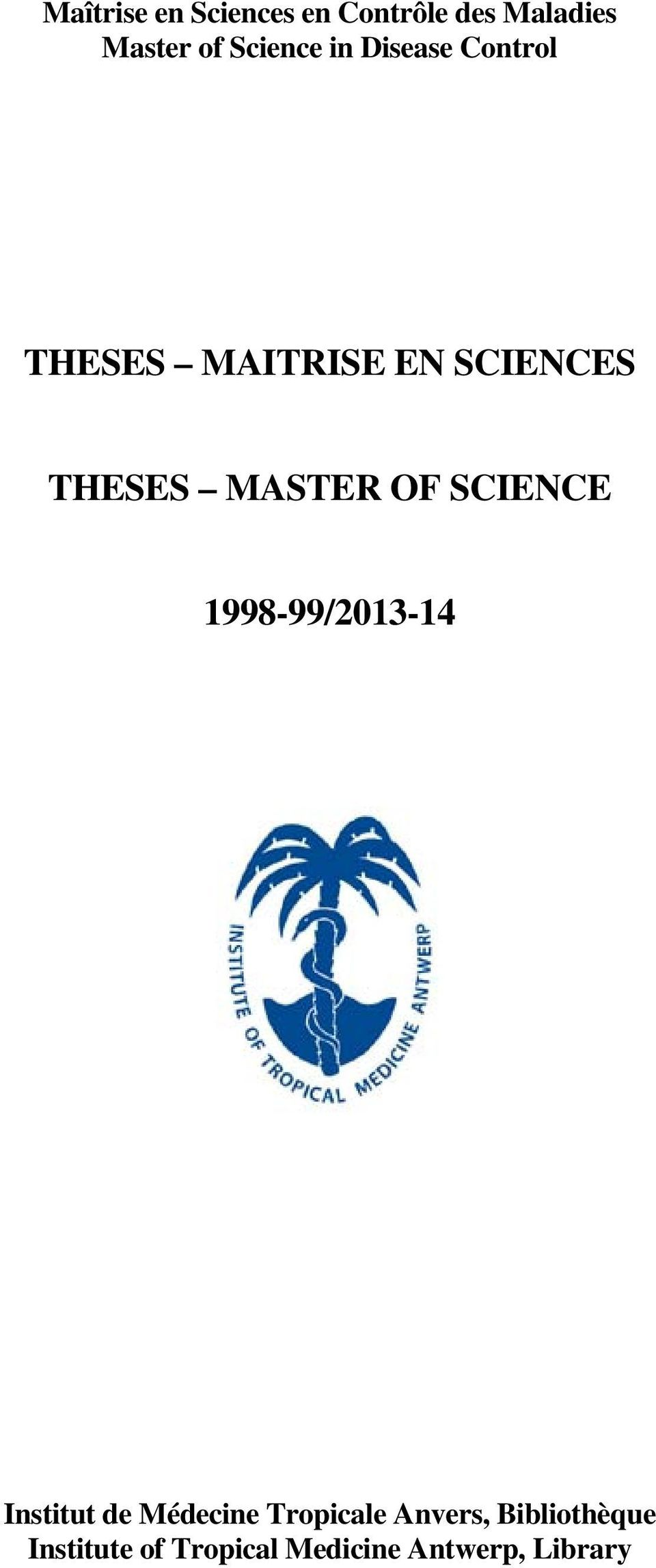 MASTER OF SCIENCE 1998-99/2013-14 Institut de Médecine