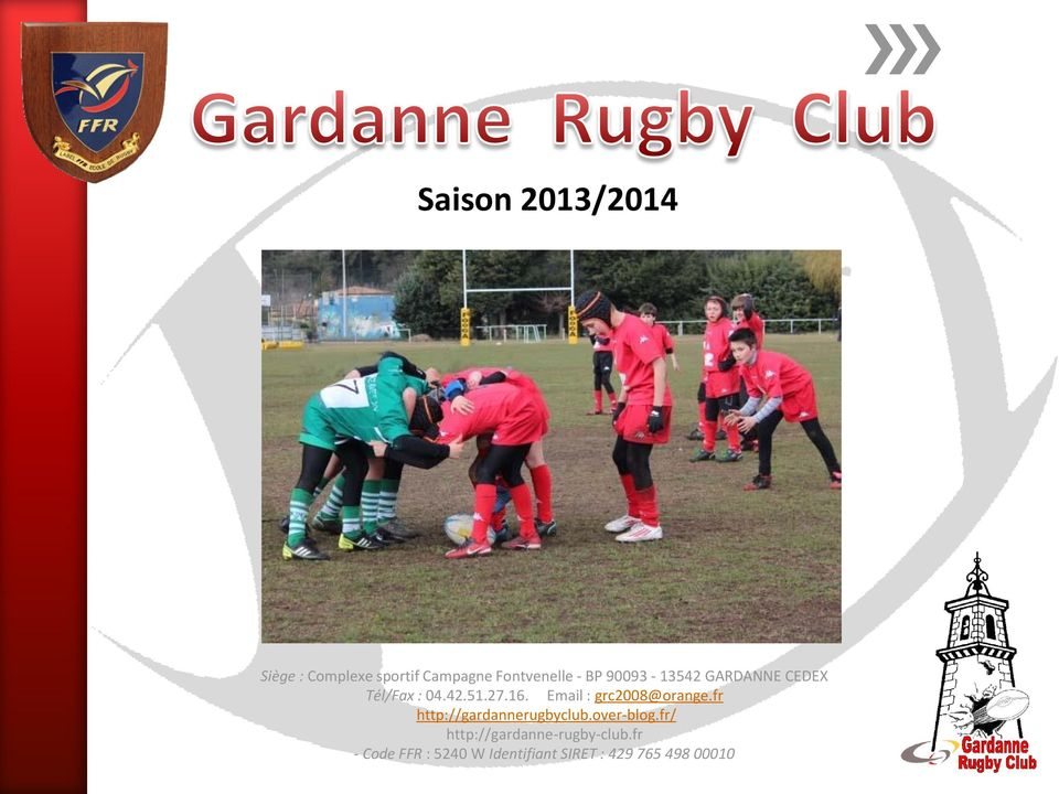 Email : grc2008@orange.fr http://gardannerugbyclub.over-blog.