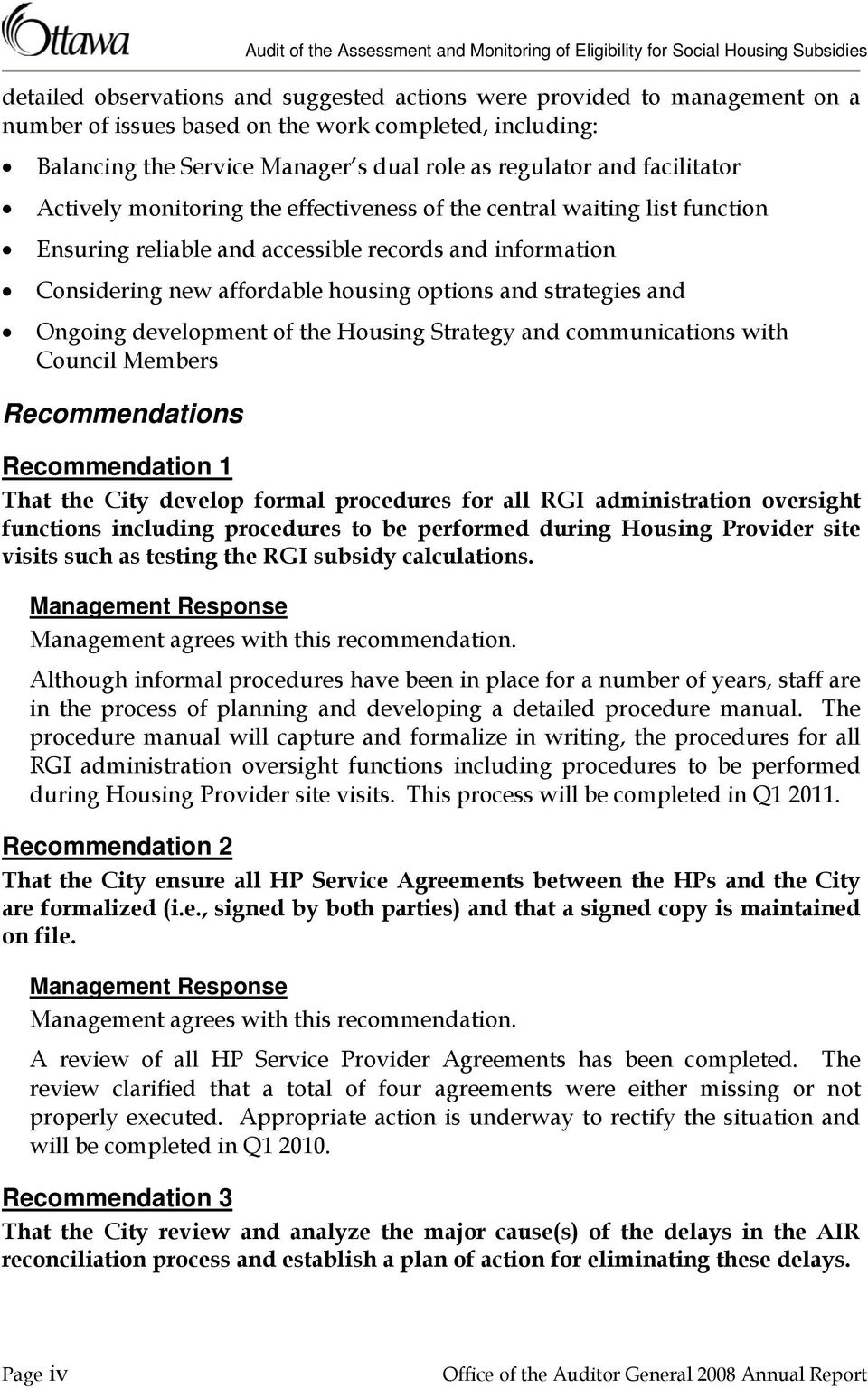 strategies and Ongoing development of the Housing Strategy and communications with Council Members Recommendations Recommendation 1 That the City develop formal procedures for all RGI administration