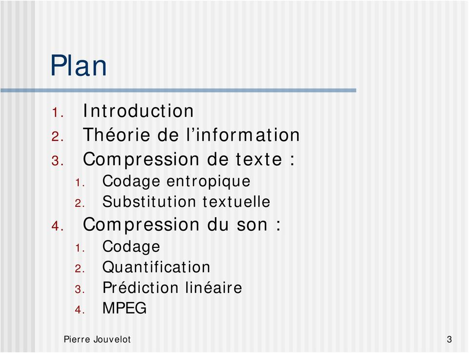 Substitution textuelle 4. Compression du son : 1.