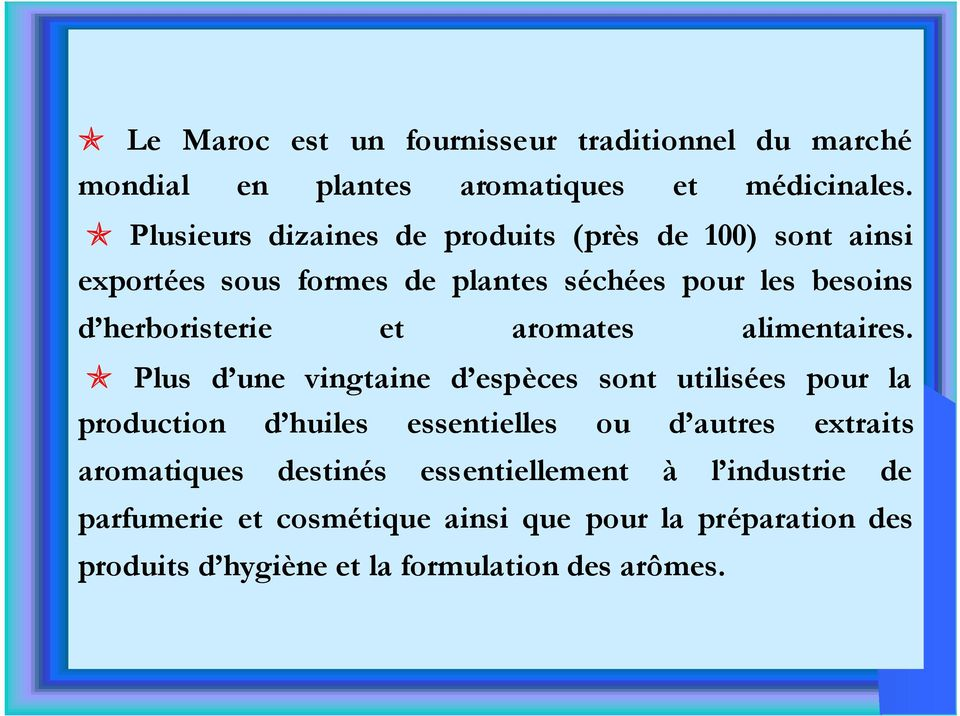 et aromates alimentaires.