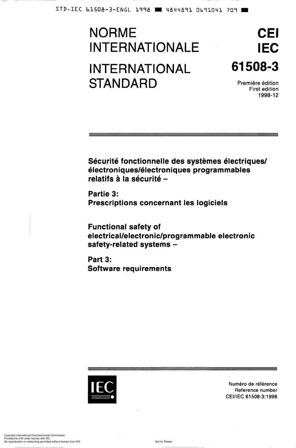 electrical/electronic/programmable electronic safety-related systems - Part 3: Software requirements Numéro de référence eference number CEMEC 61