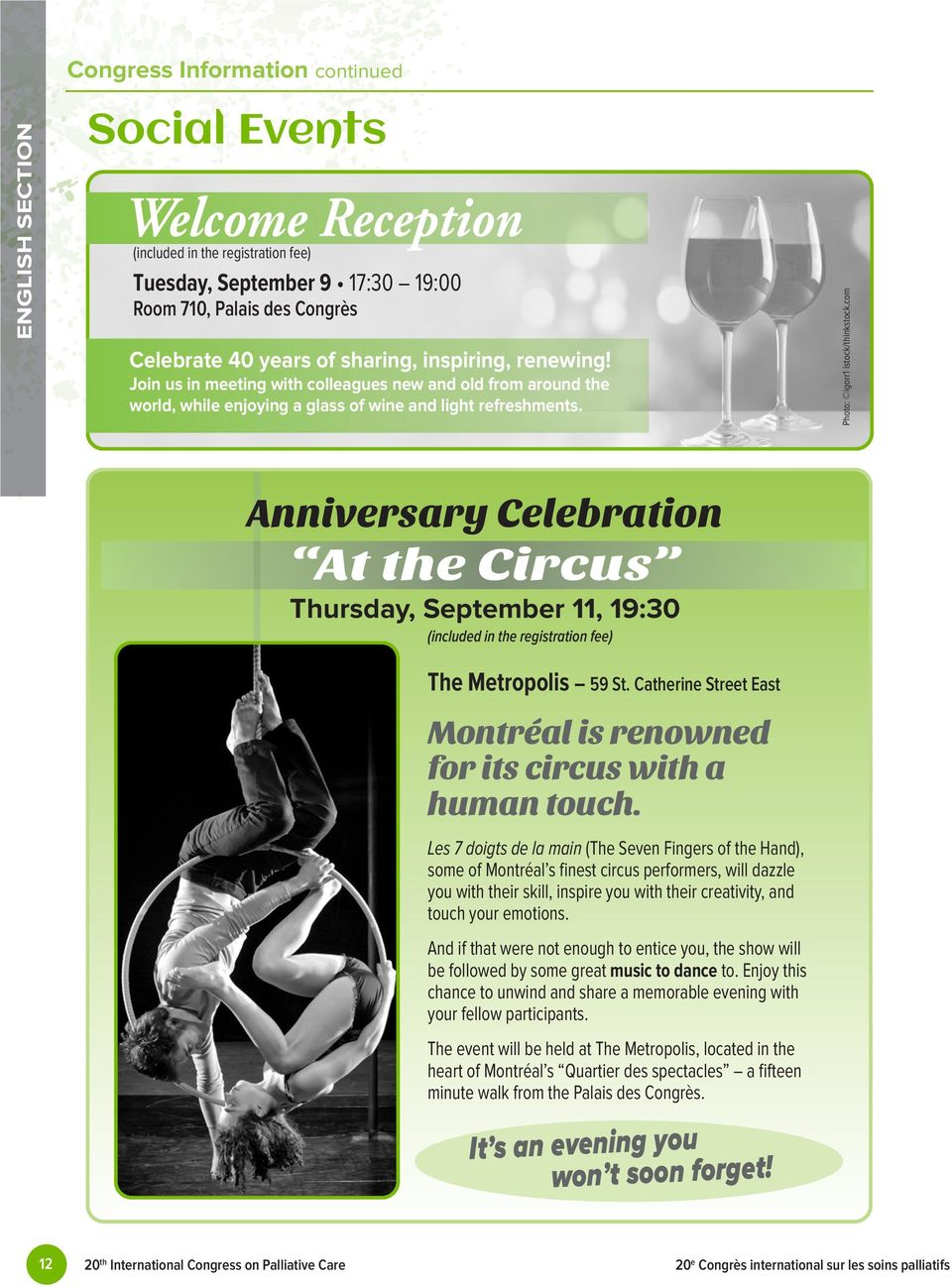 com Anniversary Celebration At the Circus Thursday, September 11, 19:30 (included in the registration fee) The Metropolis 59 St.